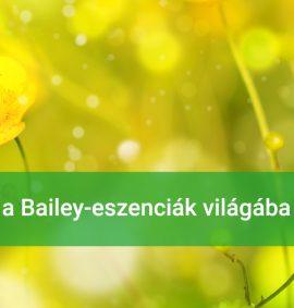 A Bailey-virágeszenciák